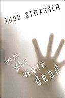 Wish You Were Dead Book