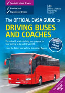 Official DVSA Guide To Driving Buses & C