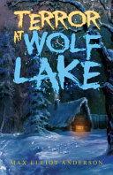 Terror at Wolf Lake Book