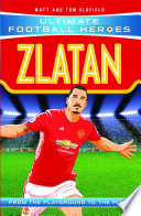Zlatan  Ultimate Football Heroes    Collect Them All
