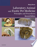 Laboratory Animal and Exotic Pet Medicine - E-Book