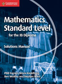 Books - Mathematics For The Ib Diploma: Mathematics Standard Level Solutions Manual | ISBN 9781107579248