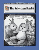 A Guide For Using The Velveteen Rabbit In The Classroom Book PDF