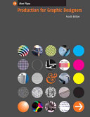 Production for Graphic Designers Book