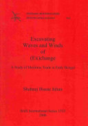 Excavating Waves and Winds of  ex change