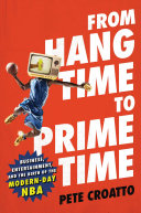 From Hang Time to Prime Time Book