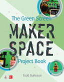 The Green Screen Makerspace Project Book Pdf/ePub eBook