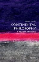 Continental Philosophy: A Very Short Introduction Pdf/ePub eBook