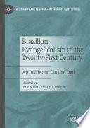 Brazilian Evangelicalism In The Twenty First Century