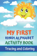 My First Hindi Alphabet Activity Book  Tracing and Coloring