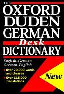 The Oxford Duden German Desk Dictionary