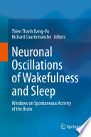 Neuronal Oscillations of Wakefulness and Sleep