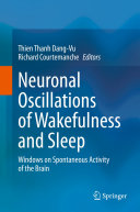 Neuronal Oscillations of Wakefulness and Sleep