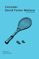 Consider David Foster Wallace  Amazon co uk  David Hering        Essays Guaranteed to Make You a Better Person  David Foster WallaceReading