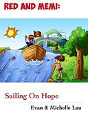 Red and Memi  Sailing On Hope