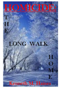Homicide: the Long Walk Home