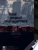 Total Project Management of Construction Safety, Health, and Environment