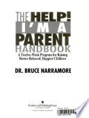 The Help! I'm a Parent Handbook