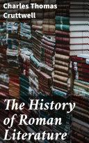 The History of Roman Literature Book