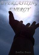 Everlasting Energy