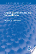 English Country Houses And Landed Estates