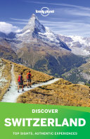 Lonely Planet's Discover Switzerland