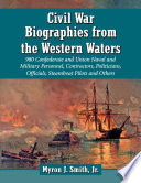 Civil War Biographies from the Western Waters