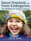 Nature Preschools and Forest Kindergartens