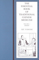The Essential Book of Traditional Chinese Medicine: Theory
