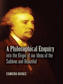 A Philosophical Enquiry into the Origin of our Ideas of the Sublime and Beautiful Pdf