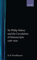 Sir Philip Sidney and the Circulation of Manuscripts  1558 1640