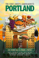 The Food Lover s Companion to Portland Book