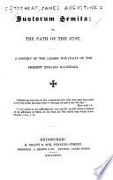 Justorum Semita  Or  The Path of the Just