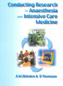 Conducting Research in Anaesthesia and Intensive Care Medicine