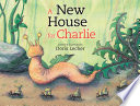 Read Online A New House for Charlie For Free