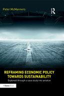Reframing Economic Policy Towards Sustainability