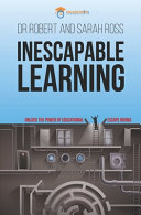Inescapable Learning