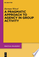 A Pragmatic Approach to Agency in Group Activity