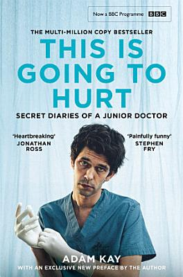 Book cover of 'This is Going to Hurt' by Adam Kay