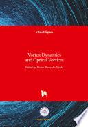 Vortex Dynamics and Optical Vortices