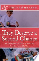 They Deserve a Second Chance: An Unforgettable Story of Rescuing Brazil's Street Children