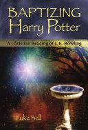 Baptizing Harry Potter Pdf/ePub eBook
