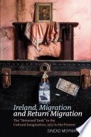 Ireland Migration And Return Migration