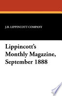 Lippincott s Monthly Magazine  September 1888