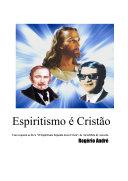 Espiritismo é Cristão