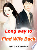 Long way to Find Wife Back Book PDF