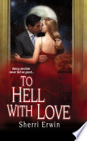 To Hell With Love
