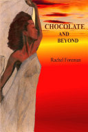Chocolate and Beyond