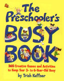 The Preschooler's Busy Book