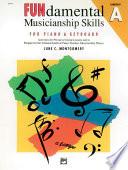 FUNdamental Musicianship Skills  Elementary Level A